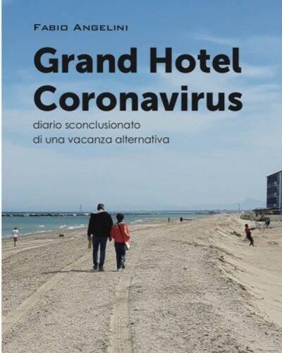 GRAND HOTEL CORONAVIRUS